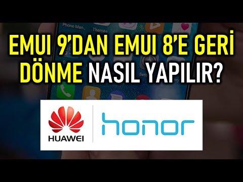 EMUI 9'dan EMUI 8'e nasıl dönülür? Huawei/Honor Downgrade İşlemi