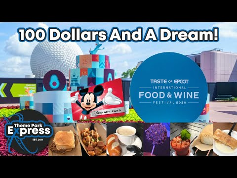 How Much Food & Alcohol Did We Get With $100 At Epcot's International Food And Wine Festival 2020?