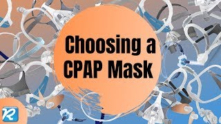 Choosing a CPAP Mask: A Beginner's Guide// Sleep Apnea 101