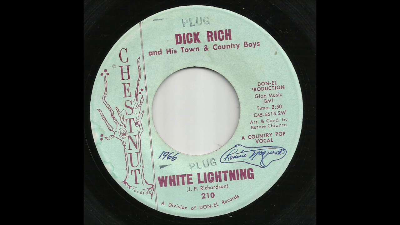 d5beead525b5 Dick Rich and His Town & Country Boys - White Lightning - YouTube