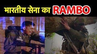 इस मेजर को क्यों कहते हैं भारतीय सेना का 'Rambo'| Bharat Tak