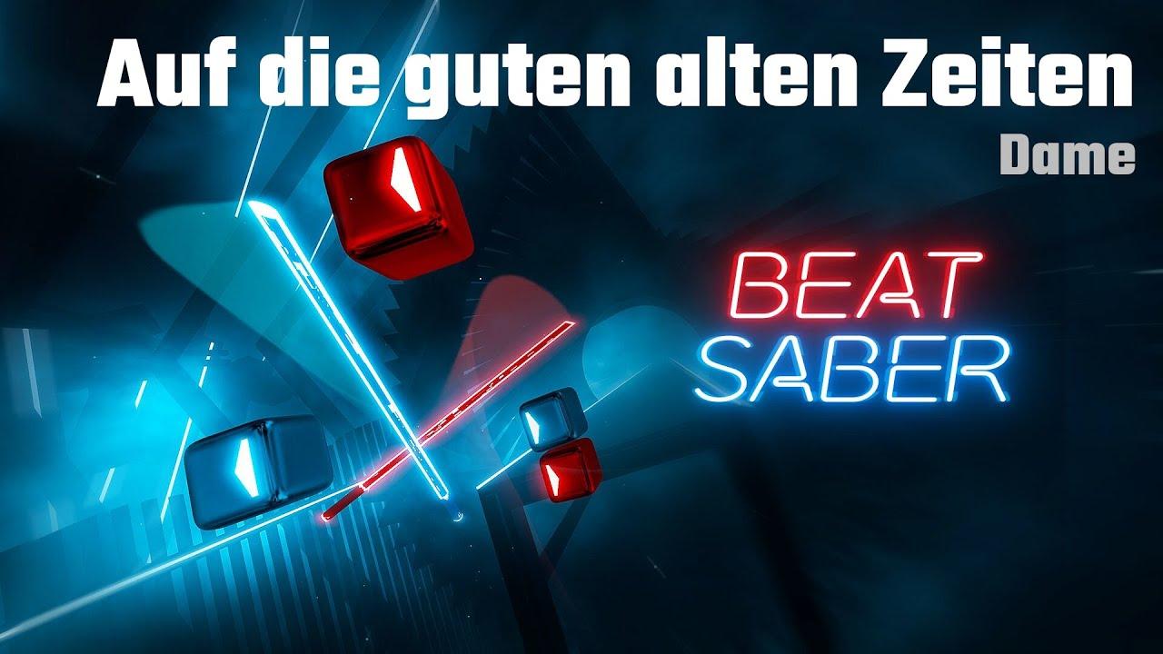 Download Beat Saber | Auf die guten alten Zeiten - Dame