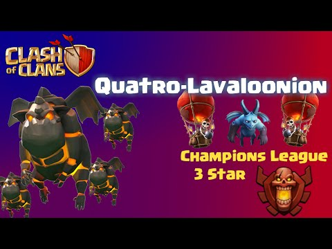Clash of Clans | Quatro Lavaloonion Attack Strategy -  Clash of Clans Champion 3 Star