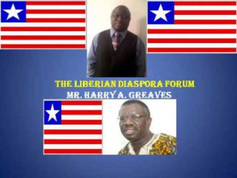LIBERIAN DIASPORA FORUM(LDF) with Mr. Harry A. Greaves