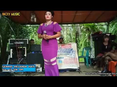 Gerimis MeLanda Hati VJ Srik DM 05 09 2017 Suber Jaya Nicky Music