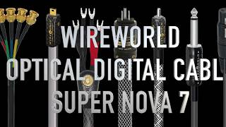 Optical Digital Cable Super Nova 7 from Wireworld