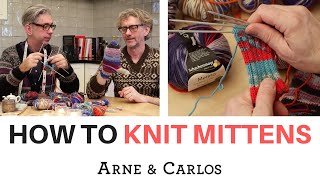 How to knit a pair of mittens by ARNE \u0026 CARLOS
