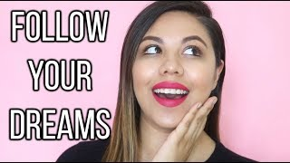 HOW TO FOLLOW YOUR DREAMS WITH NO SUPPORT | GIRL BOSS