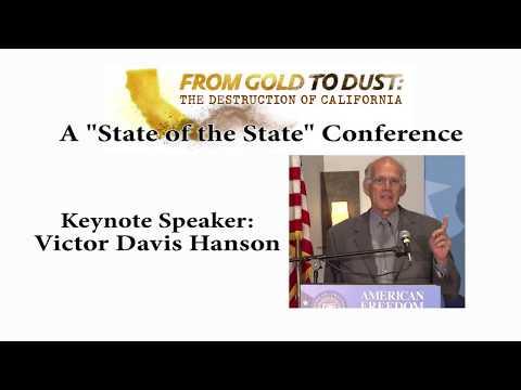 California Gold to Dust Conference - Victor Davis Hanson - Keynote