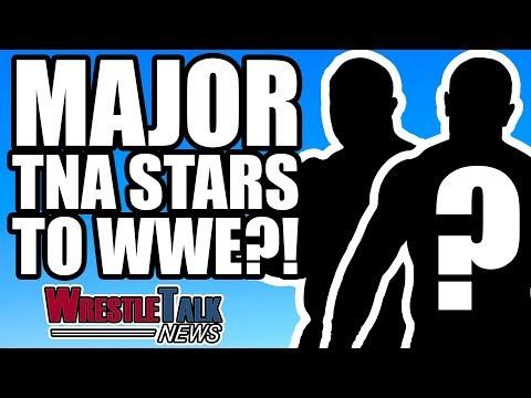 MAJOR TNA Stars To WWE?!   WrestleTalk News Jan. 2018