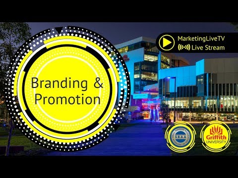 Branding & Promotion for Business LIVE from Griffith University