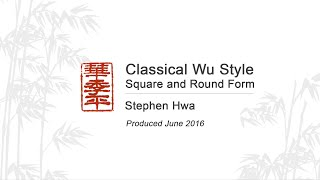 classical wu style tai chi square and round form