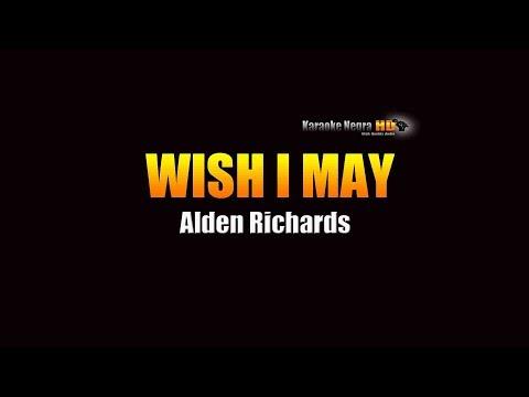 Wish I May - Alden Richards (KARAOKE)