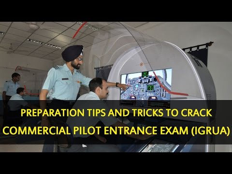 Preparation tips and tricks to crack Commercial Pilot Entrance IGRUA