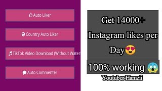 Instagram free auto liker 2019    How to increase Instagram likes   Best auto liker application 2019