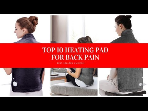 ✔️ TOP 10 BEST HEATING PAD FOR BACK PAIN �� Amazon 2019