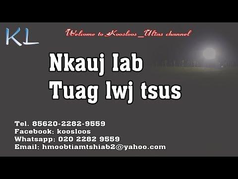 Nkauj Iab tuag lwj tsus 15/1/2019 thumbnail