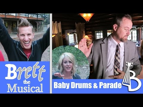 Baby Drums, Parade, Cat Fetch - Brett the Musical New