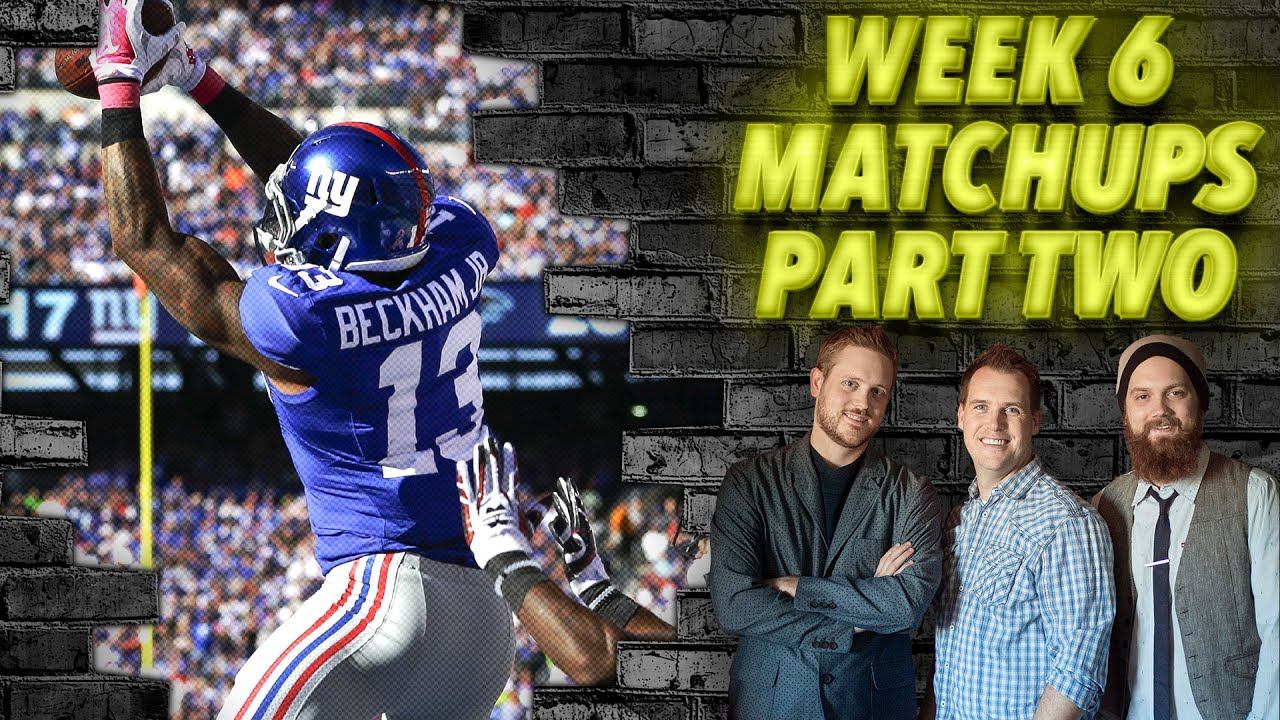 Download Week 6 Matchups Part Two - The Fantasy Footballers