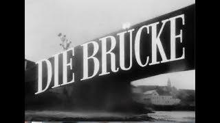 IL PONTE - Die Brucke (Film 1959) in italiano