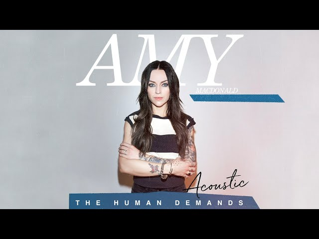 Amy Macdonald - The Human Demands (Acoustic) (Official Audio)