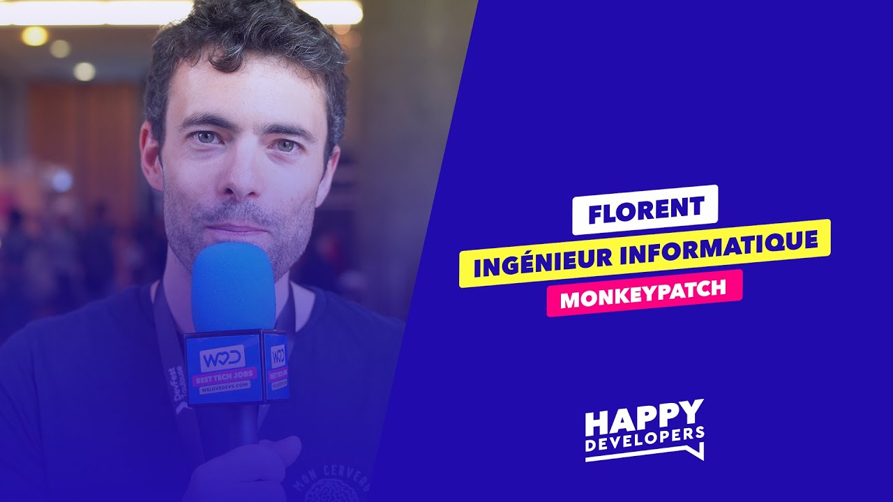 Happy Developers - DevFest Toulouse - Florent de MonkeyPatch