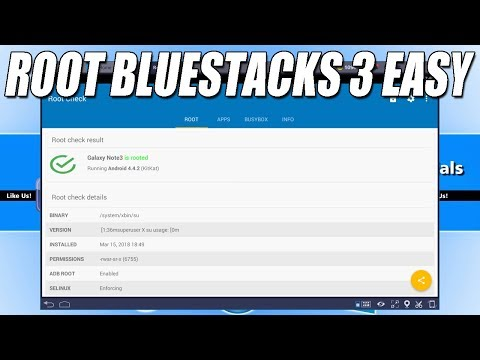 How To Root BlueStacks 3 Latest Version 3.56 Easy Tutorial 2018