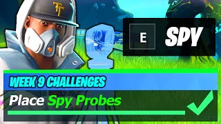 Place Spy Probes (ALL 3 LOCATIONS) - Fortnite