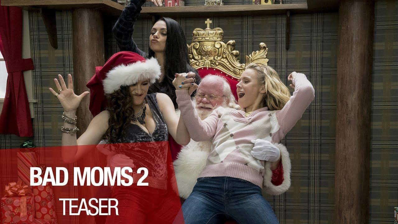 BAD MOMS 2 - Teaser Bande-annonce VOST