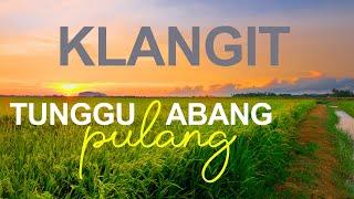 Klangit - Tunggu Abang Pulang [Lagu Tiktok Viral] Verticle | Short Video