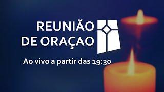 Reunião de Oração (08/12/2020)