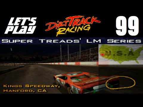 Let's Play Dirt Track Racing - Part 99 - Y9R7 - Kings Speedway