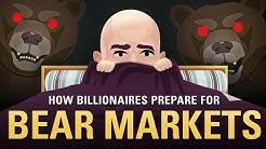 How Billionaires are Preparing for the Next Bear Market