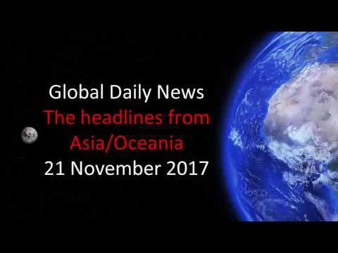 News headlines from Asia/Oceania - 21 November 2017