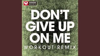 Gambar cover Don't Give up on Me (Workout Remix)