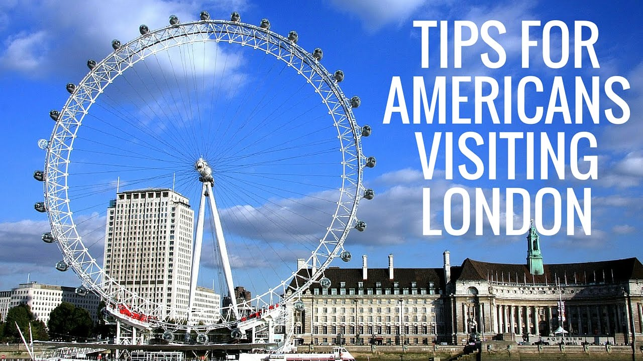 14 Things Americans Should Know Before Visiting London