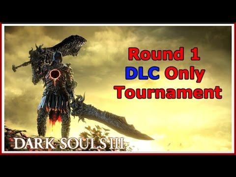Dark Souls 3 - DLC Only Tournament - Round 1