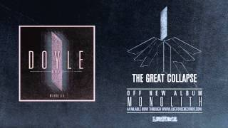 Watch Doyle Airence The Great Collapse video