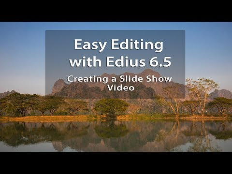 Easy Editing with Edius 6.5: How to work with Still Images in Edius