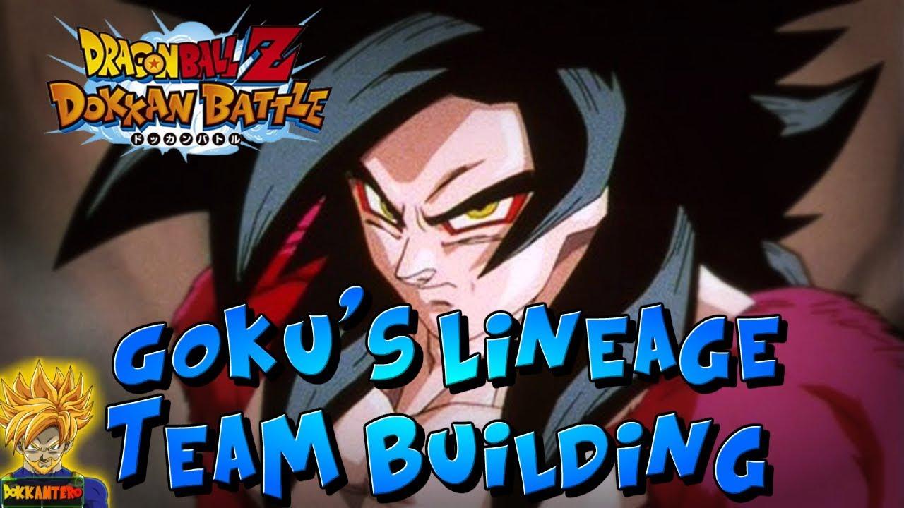 GOKU'S LINEAGE TEAM BUILDING Guide! (LR SUPER SAIYAN 4 GOKU) | Dragon Ball  Z Dokkan Battle