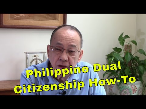 How To Apply For Philippine Dual Citizenship
