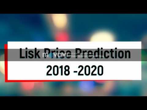 Lisk price prediction 2018 , 2019, 2020