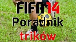 FIFA 14 - PORADNIK - TRICKI/SZTUCZKI TECHNICZNE   MOJE 3 ULUBIONE TRICKI