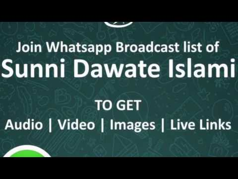 SUNNI DAWATE ISLAMI's what's app Broadcast service for latest updates of  Video Audio and Live links