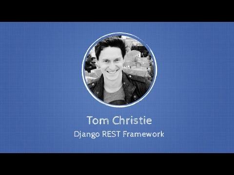 Image from Tom Christie about Django Rest Framework at Django: Under The Hood
