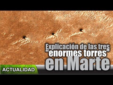"""Explicación de las tres """"enormes torres"""" en Marte"""