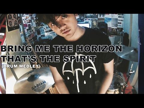 Bounty Ramdhan - Bring Me The Horizon - That's The Spirit (Drum Medley Cover)
