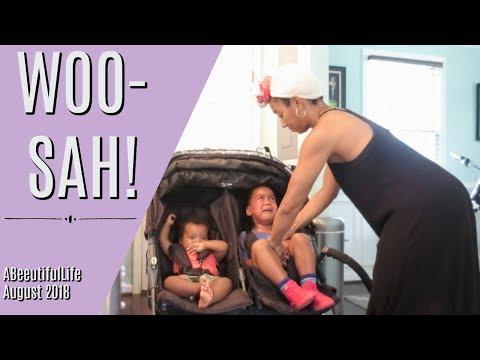 WOOSAH! Keep Calm and Parent On! Aug 2018 abeeutifullife vlog