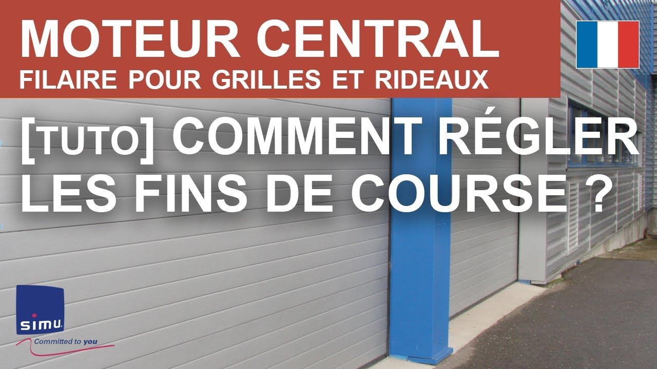 Centris Comment Regler Les Fins De Course Sur Un Moteur Central