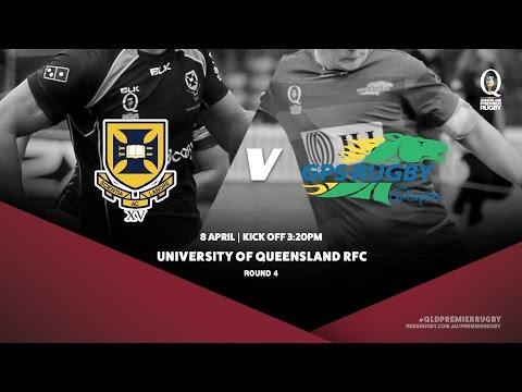 Queensland Premier Rugby R4: University of Queensland v GPS